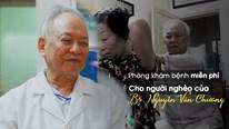 Phòng khám miễn phí cho người nghèo của bác sỹ Chương