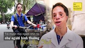 Chàng trai không tai làm khoa học: Tôi không phải người khuyết tật vượt khó