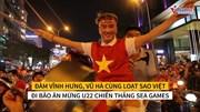 Đàm Vĩnh Hưng, Vũ Hà cùng loạt sao Việt đi 'bão' mừng HCV Sea Games