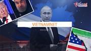 """Thế giới 7 ngày: Nước Nga rúng động trong cơn 'địa chấn chính trị"""""""