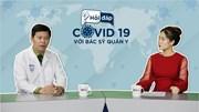 Hỏi đáp Covid-19: Người đề kháng tốt có tự khỏi được Covid-19?