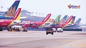 Cảnh rất khác ở Nội Bài: Trăm máy bay im lìm, nằm chen nhau nơi sân đỗ