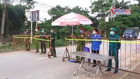 9 chốt chặn người ra vào thôn 11.000 dân