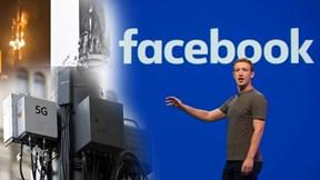 Gần 80 trạm 5G bị đốt, Facebook bắt đầu kiểm soát quyền lực Mark Zuckerberg