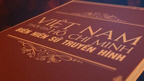 Biên niên sử Việt Nam thời đại Hồ Chí Minh: Khát vọng độc lập, tự do (P.1)