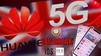 Anh bất ngờ loại Huawei khỏi mạng 5G, hacker tuyên bố bẻ khóa mọi iPhone