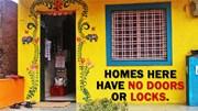 Ngôi làng xây nhà không cần cửa, không dùng khóa, không sợ trộm cắp
