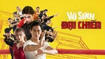 Phim 'Võ sinh đại chiến': Dàn võ sư đa tài cứu loạt sạn nội dung