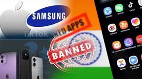 Ấn Độ cấm vĩnh viễn 59 ứng dụng Trung Quốc, Apple soán ngôi Samsung