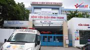 TP.HCM: Bệnh viện quận Bình Thạnh tạm đóng cửa do 3 ca nghi nhiễm Covid-19