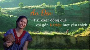 Bật mí về cuộc sống thật của 'TikToker đồng quê' An Đen